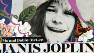 Janis Joplin video Me and Bobby McGee