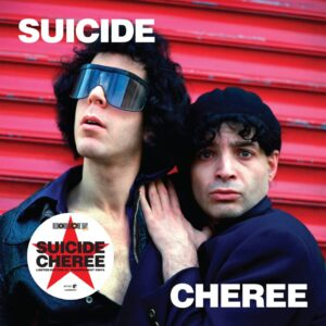 record store day - Suicide – Cheree